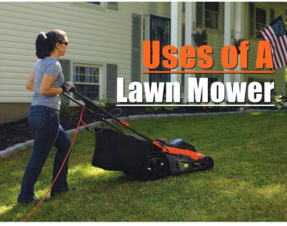 uses of a lawn mower