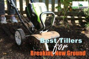 best tillers for Breaking New Ground